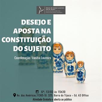 Desejo e aposta na constituição do sujeito :: Sexta-feira, 13 de março às 15h30