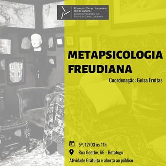 Metapsicologia freudiana :: Quinta-feira, 12 de março às 11h