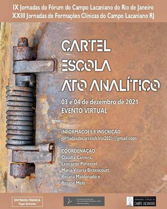 """IX Jornadas do FCL-Rio / XXIII Jornadas de FCCL-Rio: """"O Cartel, a Escola e a psicanálise em ato"""""""