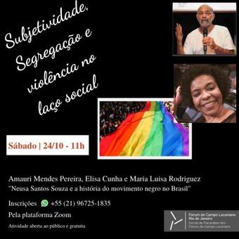 Subjetividade, Segregação e violência no laço social :: 24 de outubro, às 11h