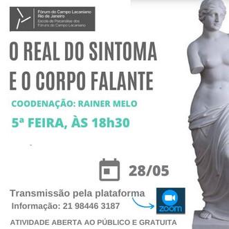 O real do sintoma e o corpo falante :: Quinta-feira, 28 de maio, ás 18h30 - Transmissão online