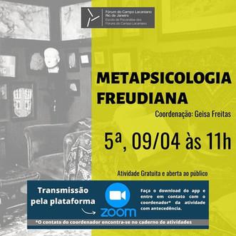 Metapsicologia freudiana :: Quinta-feira, 09 de abril, às 11h - Transmissão online