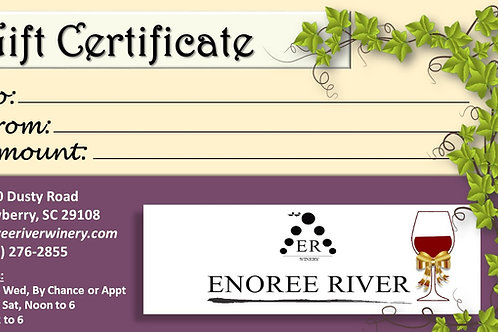 Enoree River Winery Gift Certificate