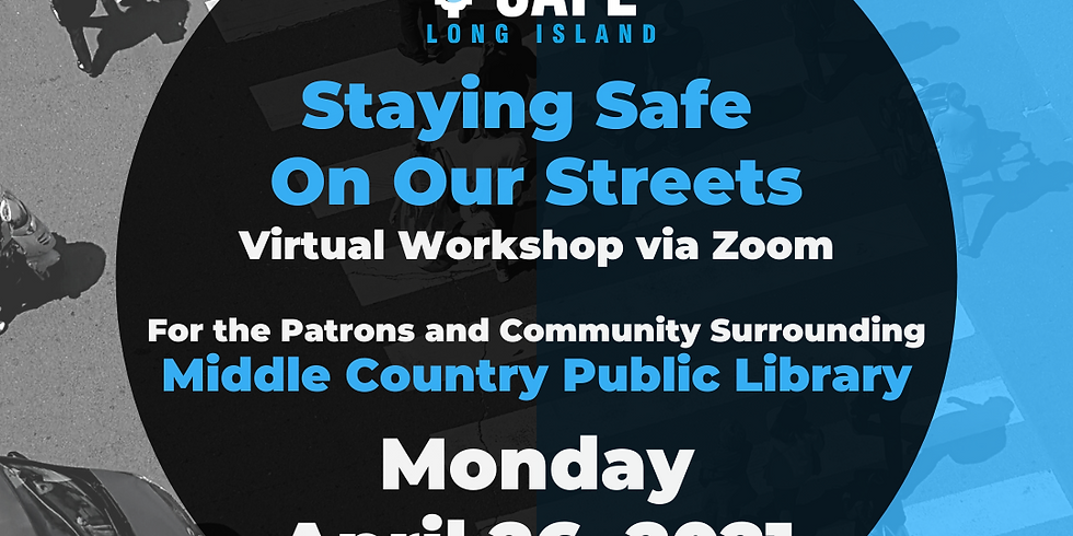 Staying Safe on Our Streets - Middle Country