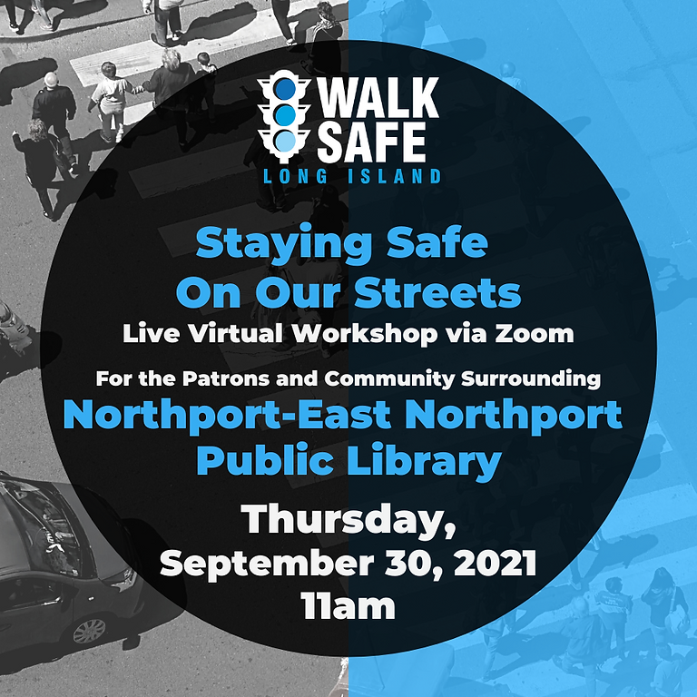 Staying Safe on Our Streets, Northport
