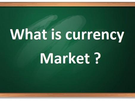 CURRENCYMARKET ( FOREX MARKET ) क्या है?