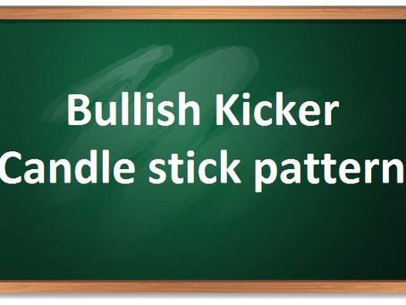 WHAT IS BULLISH KICKER CANDLESTICK-बुलिश किकर कैंडलस्टिक किया है?