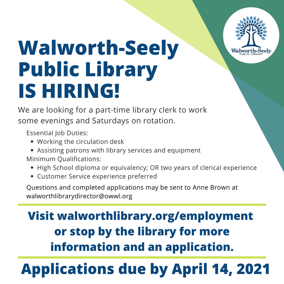 Walworth-Seely Public library is hiring!
