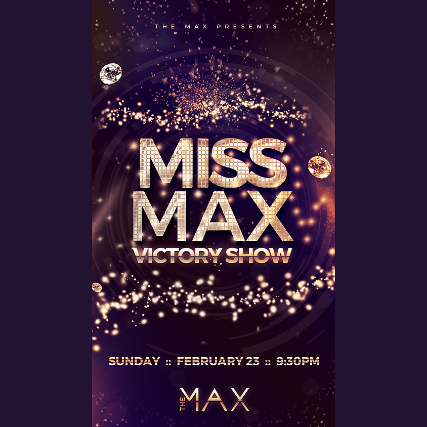 Miss Max Victory Show