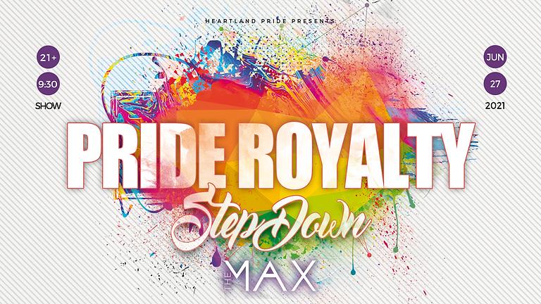 Pride Royalty Step Down