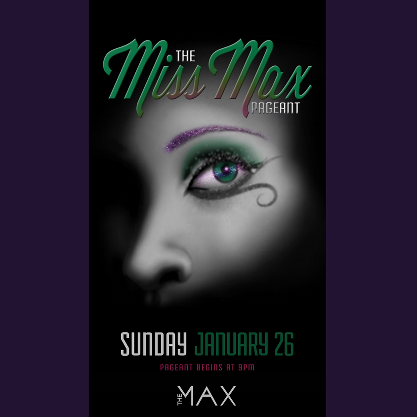 Miss Max Pageant