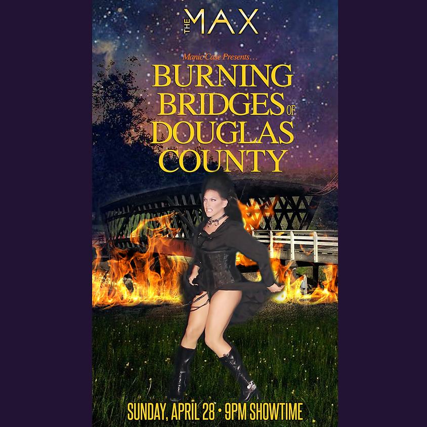 Burning Bridges of Douglas County