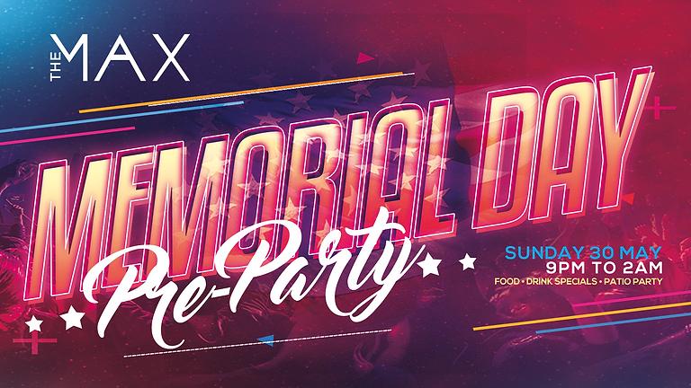 Memorial Day Pre-Party