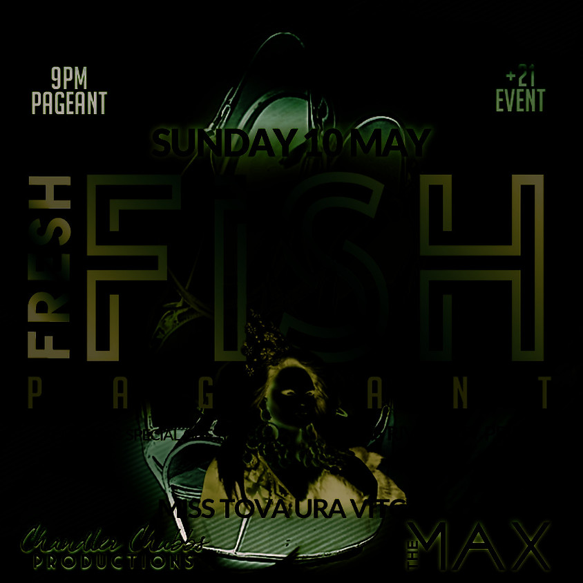 Fresh Fish Pageant