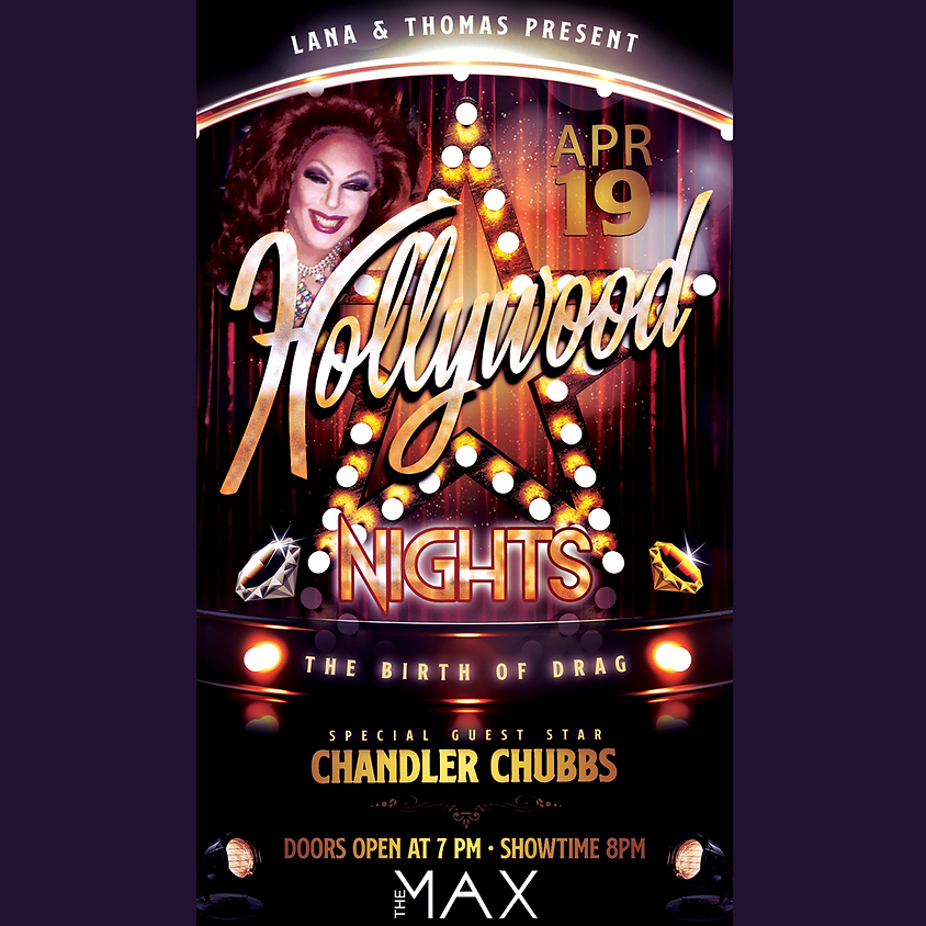 Hollywood Nights Featuring Chandler Chubbs