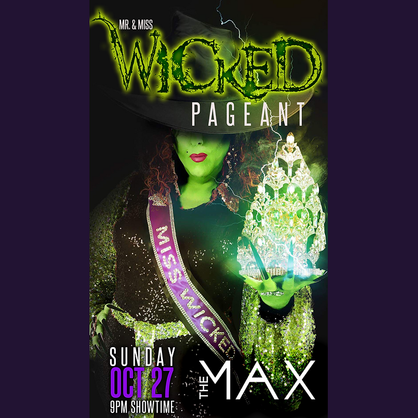 Mr and Miss Wicked Pageant