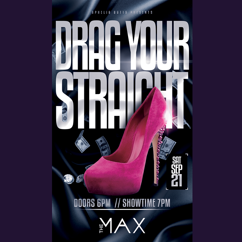 Drag Your Straight
