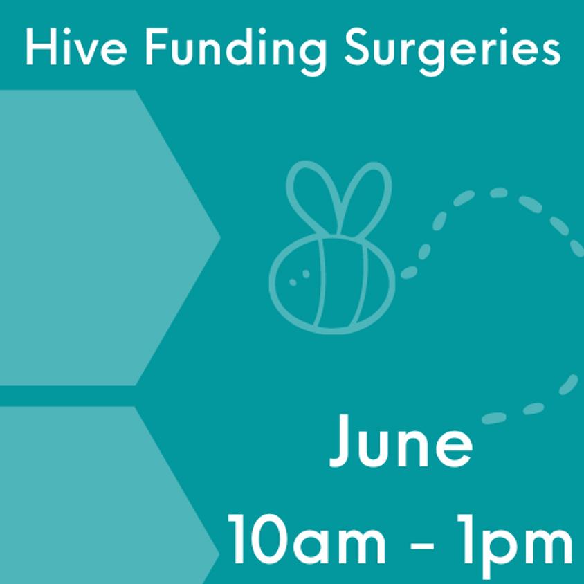 Hive Funding Surgeries June 17th