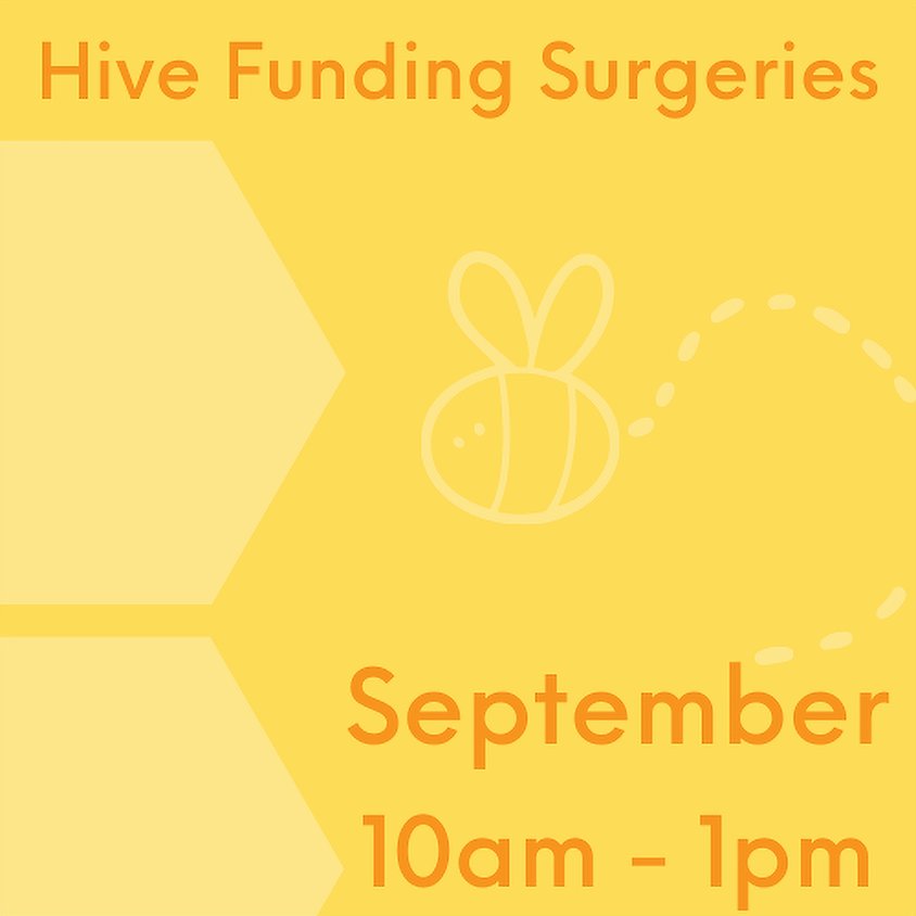 Hive Funding Surgery 16th September