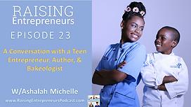Raising Entrepreneurs Episode 23.png