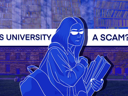 Is University a Scam?
