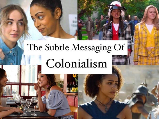 The Subtle Messaging of Colonialism