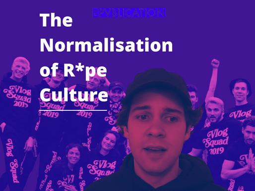 The Normalisation of Rape Culture