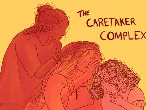 The Caretaker Complex