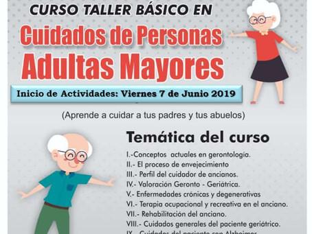 DISPONIBLES ESPACIOS PARA CURSO TALLER BÁSICO EN CUIDADOS DE PERSONAS ADULTAS MAYORES, PROMOVIDO POR