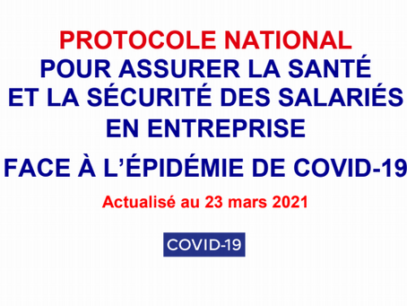 Protocole Nationale pour assurer la santé et la sécurité des salariés en entreprise