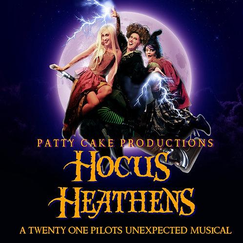 HOCUS HEATHENS -  A Twenty One Pilots Unexpected Musical (MP3)