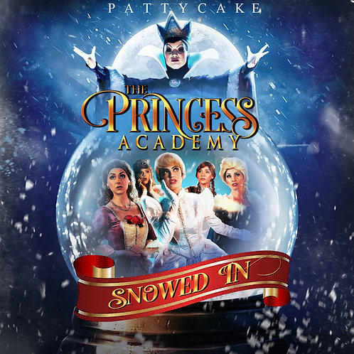 THE PRINCESS ACADEMY -Snowed In