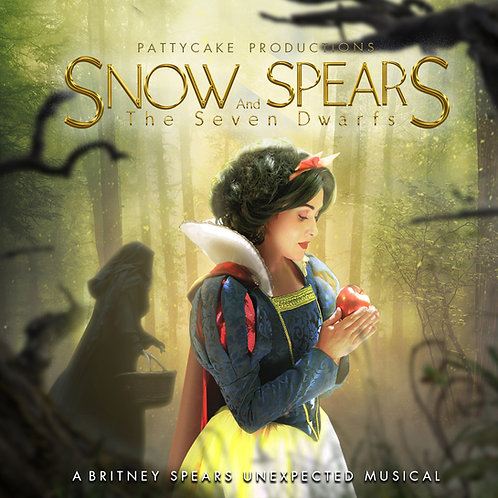 SNOW SPEARS AND THE SEVEN DWARFS - A Britney Spears Unexpected Musical (MP3)