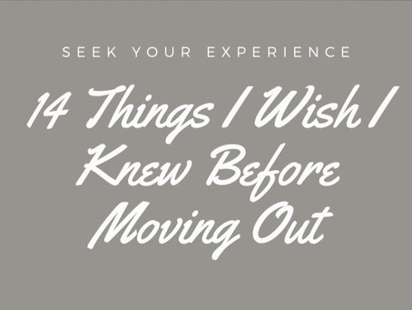 14 Things I Wish I Knew Before Moving Out