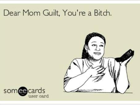 Mum guilt?