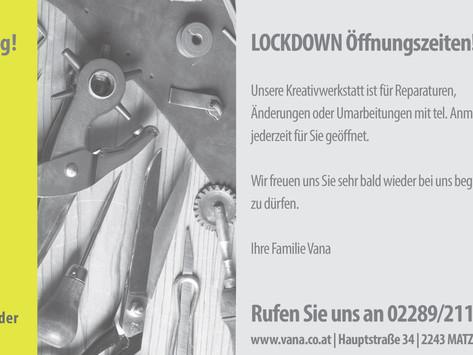 LOCKDOWN Öffnungszeiten bei VANA in Matzen.