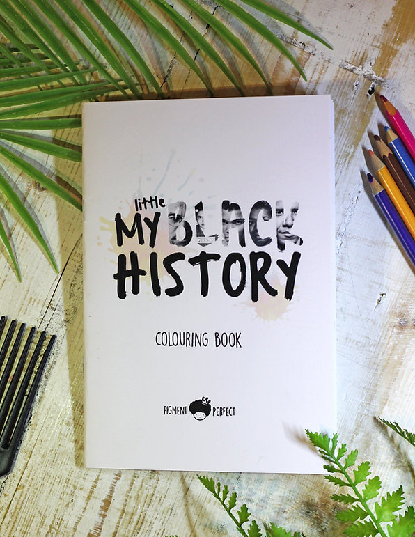 My Little Black History Colouring Book