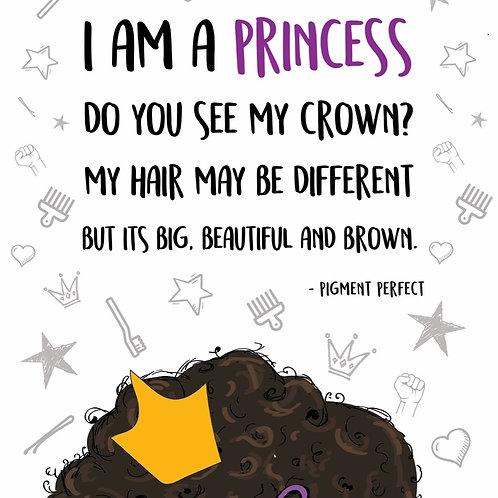 A5 Print - I am a princess...