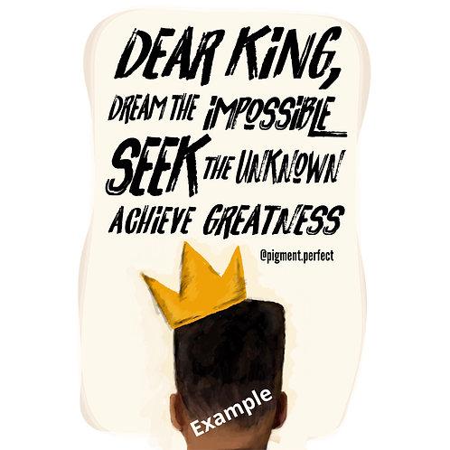 A5 Print - Dear King