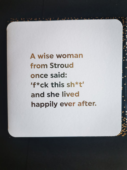 A wise woman from Stroud