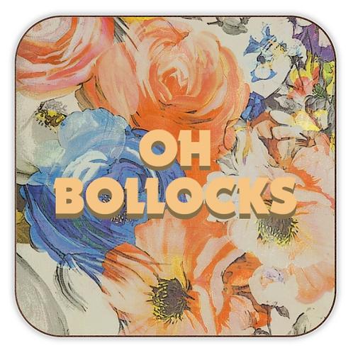 Oh Bollocks Coaster