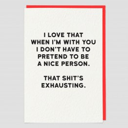 That Shit's Exhausting Greeting Card