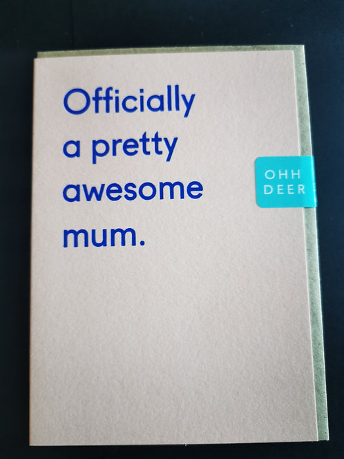 Officially a pretty Awesome Mum