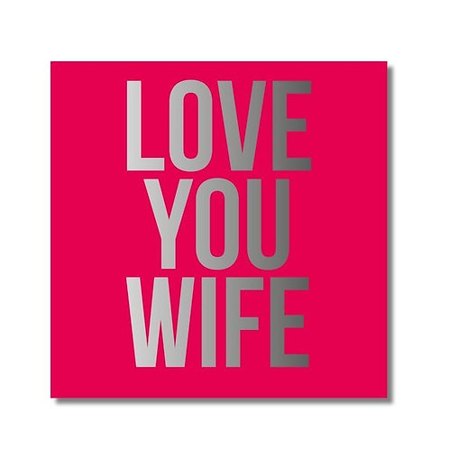 Love You Wife