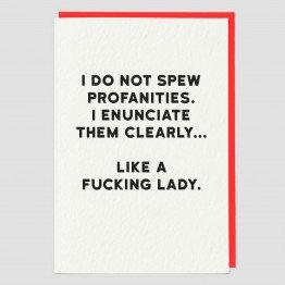 I Do Not Spew Profanities Greeting Card