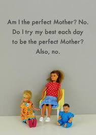 Am I the Perfect Mother.J&J