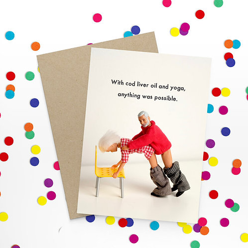 With Cod Liver Oil & Exercise Greeting Card