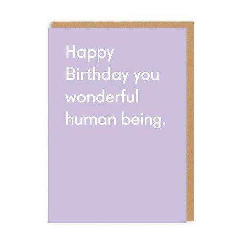 Happy Birthday You Wonderful Human Being