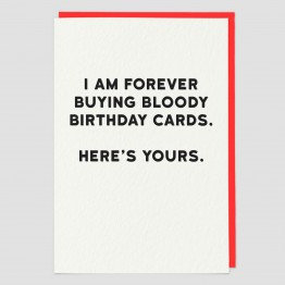 Forever Buying Bloody Cards