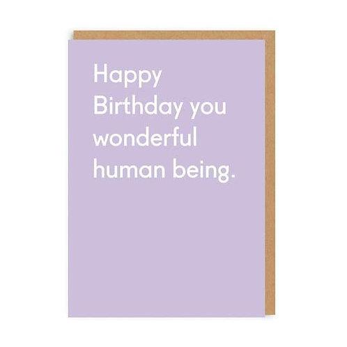 Happy Birthday You Wonderful Human Being Greeting Card